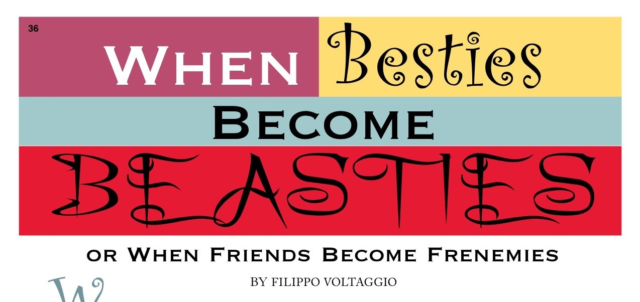 When Besties Become Beasties or When Friends Become Frenemies by Filippo Voltaggio